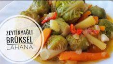 Zeytinyağlı Brüksel lahanası nasıl yapılır