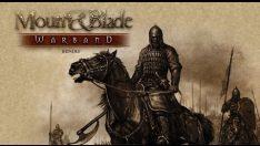 Mount & Blade Warband Çalışmayı Durdurdu Hatası Nasıl Çözülür