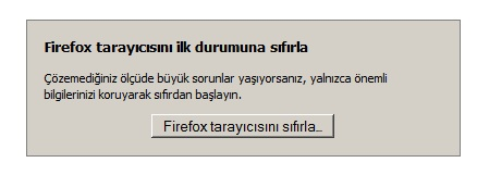 firefox tarayıcı sıfırlama