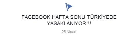 Facebook Hafta Sonu Türkiyede Yasaklanıyor!!!  Etiketine Dikkat Edin..