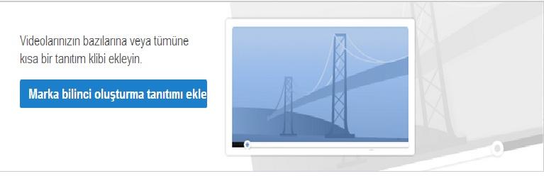 youtube marka bilinci oluştrma tanıtımı ekleme
