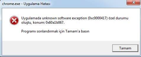 Chrome Uygulama 0xc0000417 Hatası