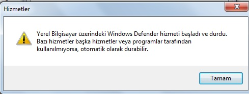 Windows Defender hizmet durdurdu