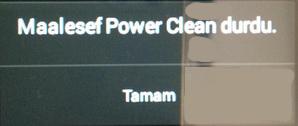 maalesef power clean durdu